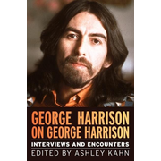George Harrison on George Harrison, 17: Interviews and Encounters