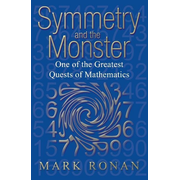 ISBN Symmetry and the Monster ( One of the greatest quests of mathematics ) 264 pages English