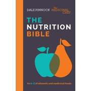 The Medicinal Chef: The Nutrition Bible