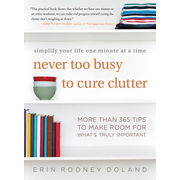 ISBN Never Too Busy to Cure Clutter