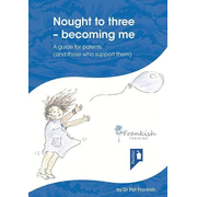 Nought to three - becoming me