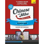 Learn Chinese with Mike Absolute Beginner Activity Book Seasons 1 & 2: Book + CD-ROM