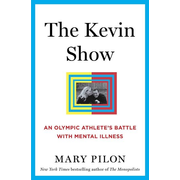 ISBN The Kevin Show (An Olympic Athlete's Battle with Mental Illness)