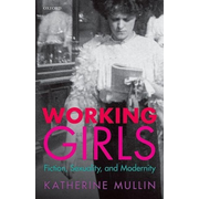 ISBN Working Girls ( Fiction Sexuality and Modernity ) English