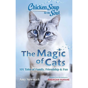Newmark, A: Chicken Soup for the Soul: The Magic of Cats