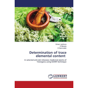 Determination of trace elemental content - In selected anti-skin diseases medicinal plants of Telangana using EDXRF-technique