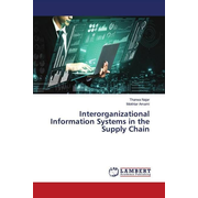 Interorganizational Information Systems in the Supply Chain