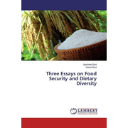 Three Essays on Food Security and Dietary Diversity