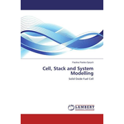 Cell, Stack and System Modelling - Solid Oxide Fuel Cell