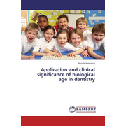 Application and clinical significance of biological age in dentistry