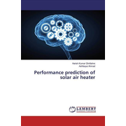 Performance prediction of solar air heater