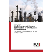 Modelling, simulation and optimization of an industrial steam network - Case study at a mayor refinery on the west coast of Sweden