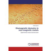 Diamagnetic domains in non-magnetic metals - Experimental results and discussion