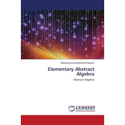 Elementary Abstract Algebra - Abstract Algebra