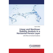 Linear and Nonlinear Stability Analysis in a Horizontal Porous Layer - with Effect of Inclined Gradients