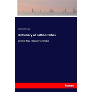 Dictionary of Pathan Tribes