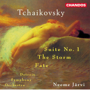 Tchaikovsky: Suite No. 1; The Storm; Fate
