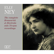 Elly Ney: The Complete Brunswick & Electrola Solo 78-rpm Recordings