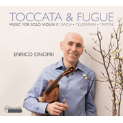Toccata & Fugue: Music for Solo Violin by Bach, Telemann, Tartini