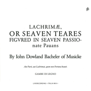 Lachrimae,or Seaven Teares