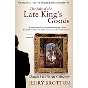 ISBN The Sale of the Late King's Goods book English Paperback 464 pages