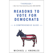 ISBN Reasons to Vote for Democrats