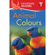 ISBN Kingfisher Readers: Animal Colours (Level 1: Beginning to Read) book English Paperback 32 pages