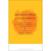 ISBN Wisdom and Philosophy: Contemporary and Comparative Approaches