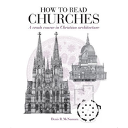 ISBN How to Read Churches (a crash course in ecclesiastical architecture)