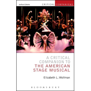 ISBN A Critical Companion to the American Stage Musical
