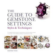 ISBN The Guide to Gemstone Settings (Styles and Techniques)