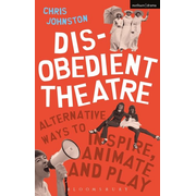 ISBN Disobedient Theatre (Alternative Ways to Inspire, Animate and Play)