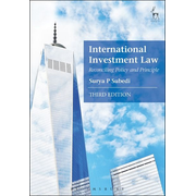 ISBN International Investment Law (Reconciling Policy and Principle)