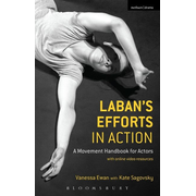 ISBN Laban's Efforts in Action (A Movement Handbook for Actors with Online Video Resources)