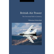 ISBN British Air Power (The Doctrinal Path to Jointery)