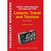 ISBN Check Your English Vocabulary for Leisure, Travel and Tourism (All you need to improve your vocabulary)