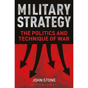 ISBN Military Strategy (The Politics and Technique of War)