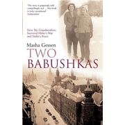 ISBN Two Babushkas (How My Grandmothers Survived Hitler's War and Stalin's Peace)
