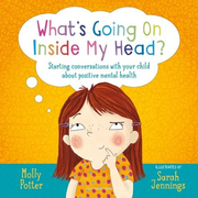 ISBN What's Going On Inside My Head? (Starting conversations with your child about positive mental health)