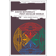 ISBN David Mitchell's Post-Secular World (Buddhism, Belief and the Urgency of Compassion)