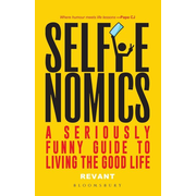 ISBN Selfienomics (A Seriously Funny Guide to Living the Good Life)