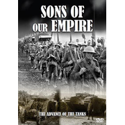 SONS OF OUR EMPIRE ~ THE ADVANCE OF THE TANKS