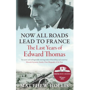 Allen & Unwin Now All Roads Lead to France book Biography English Paperback 432 pages