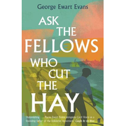 Allen & Unwin Ask the Fellows Who Cut the Hay book History English Paperback 272 pages