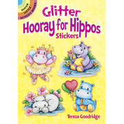 Dover Publications Glitter Hooray for Hippos Stickers