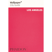 Wallpaper* City Guide Los Angeles