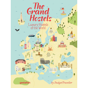 The Grand Hostels - Luxury Hostels of the World by BudgetTraveller