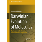 Darwinian Evolution of Molecules - Physical and Earth-Historical Perspective of the Origin of Life