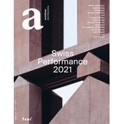 Swiss Performance 2021 - archithese 1.2021