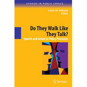 Do They Walk Like They Talk? - Speech and Action in Policy Processes